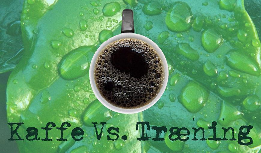 Kaffe før træning? Skal, skal ikke?